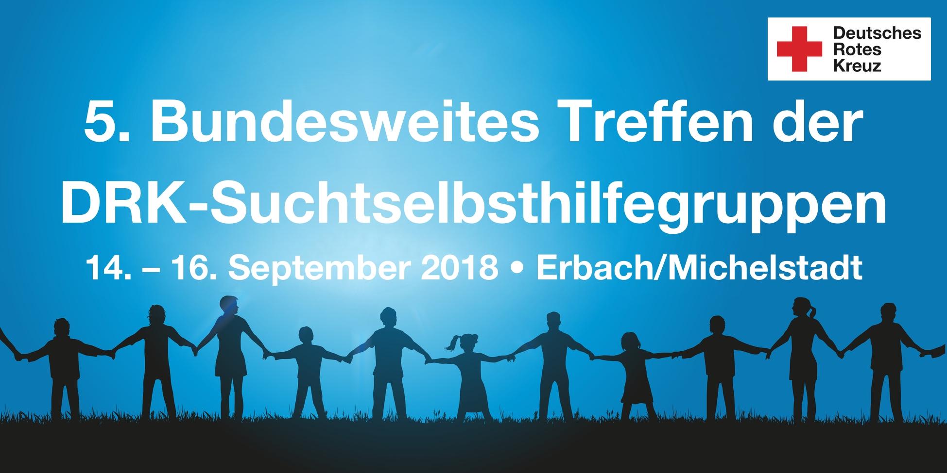 Banner des 5. Bundesweiten Treffens der DRK-Suchtselbsthilfegruppen vom 14. – 16. September 2018